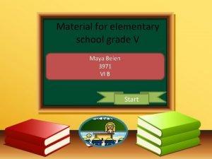 Material for elementary school grade V Maya Belen