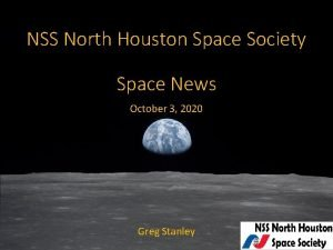 NSS North Houston Space Society Space News October