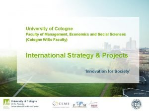 University of Cologne Faculty of Management Economics and