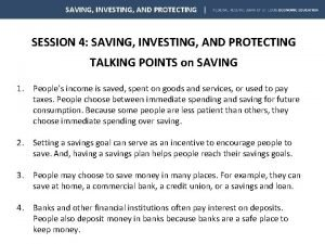 SAVING INVESTING AND PROTECTING SESSION 4 SAVING INVESTING