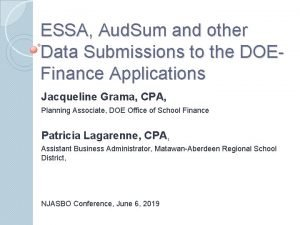ESSA Aud Sum and other Data Submissions to