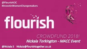Flourish CIC Investin Women Changemakers Nickala Torkington MACC