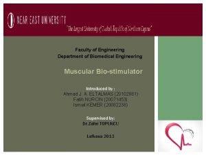 Faculty of Engineering Department of Biomedical Engineering Muscular