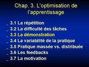 Chap 3 Loptimisation de lapprentissage 3 1 La