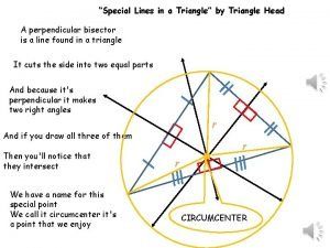 Special Lines in a Triangle by Triangle Head