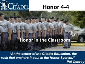 Honor 4 4 Honor in the Classroom At
