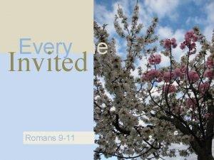 Everyone Invited Romans 9 11 Lost Passion Romans