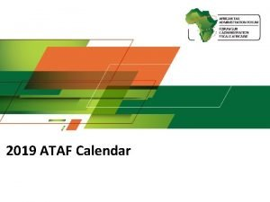 2019 ATAF Calendar ATAF 2019 Strategic Considerations 1