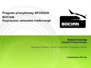 Program priorytetowy NFOi GW BOCIAN Rozproszone odnawialne rda