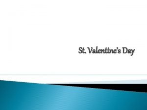 St Valentines Day Something to do Something to