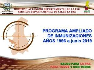 Gobierno Autnomo Departamental de La Paz GOBIERNO AUTONOMO