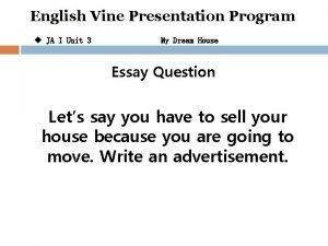 English Vine Presentation Program u JA I Unit