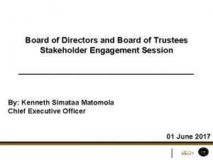 Board of Directors and Board of Trustees Stakeholder