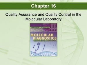 Chapter 16 Quality Assurance and Quality Control in