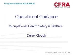 Occupational Health Safety Welfare Operational Guidance Occupational Health