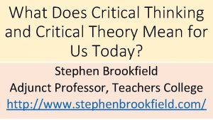 What Does Critical Thinking and Critical Theory Mean