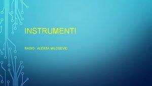 INSTRUMENTI RADIO ALEKSA MILOSEVIC BRSTE INSTRUMENATA Muziki istrumenti