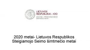 2020 metai Lietuvos Respublikos Steigiamojo Seimo imtmeio metai