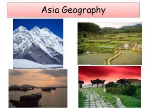 Asia Geography Standards for Southern and Eastern Asia