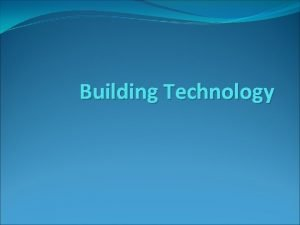 Building Technology Building Execution Planning Predetermined course of
