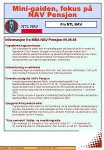 Minigaiden fokus p NAV Pensjon Fra NTL NAV
