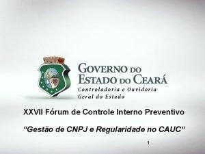 XXVII Frum de Controle Interno Preventivo Gesto de