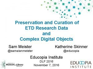 Preservation and Curation of ETD Research Data and