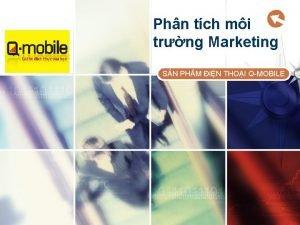 Phn tch mi trng Marketing LOGO SN PHM