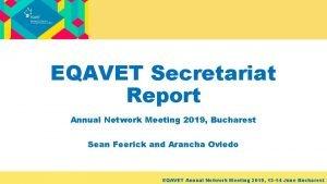 EQAVET Secretariat Report Annual Network Meeting 2019 Bucharest