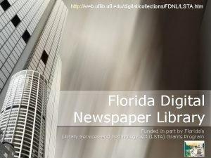 http web uflib ufl edudigitalcollectionsFDNLLSTA htm Florida Digital