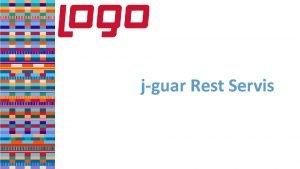jguar Rest Servis REST Nedir Representational State Transfer