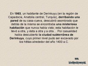 En 1963 un habitante de Derinkuyu en la