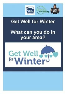 Get Well for Winter What can you do