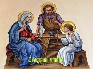Com Jesus Maria e Jos Ainda no clima
