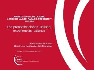 JORNADA ANUAL DE LA AEDC 5 AOS DE