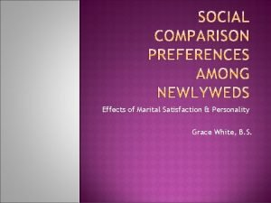 Effects of Marital Satisfaction Personality Grace White B