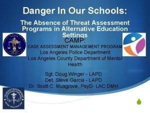 Danger In Our Schools The Absence of Threat