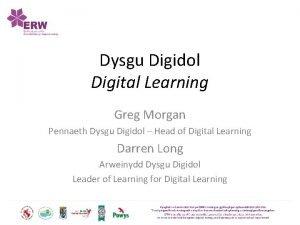 Dysgu Digidol Digital Learning Greg Morgan Pennaeth Dysgu