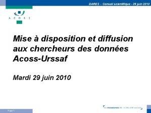 DARES Conseil scientifique 29 juin 2010 Mise disposition