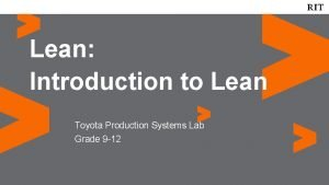 Lean Introduction to Lean Toyota Production Systems Lab