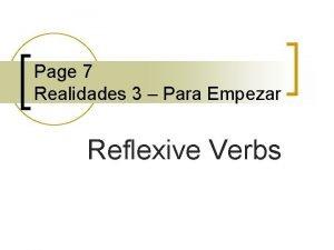 Page 7 Realidades 3 Para Empezar Reflexive Verbs