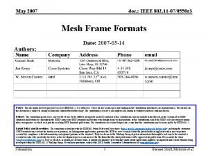 May 2007 doc IEEE 802 11 070550 r