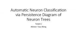 Automatic Neuron Classification via Persistence Diagram of Neuron