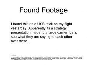 Found Footage I found this on a USB