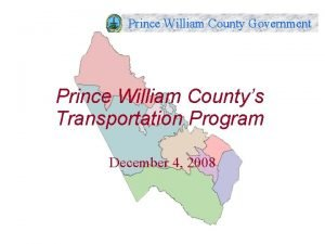 Prince William County Government Prince William Countys Transportation