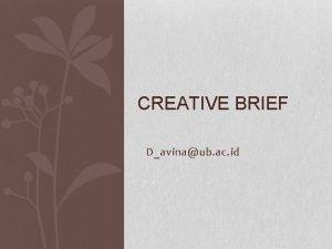 CREATIVE BRIEF Davinaub ac id Creative brief elements