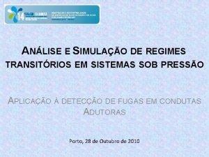 ANLISE E SIMULAO DE REGIMES TRANSITRIOS EM SISTEMAS