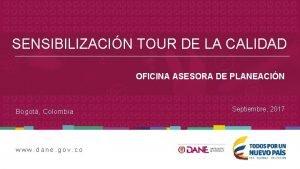 SENSIBILIZACIN TOUR DE LA CALIDAD OFICINA ASESORA DE