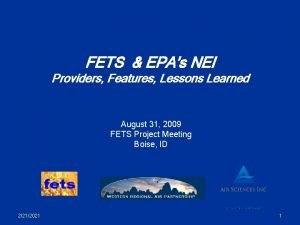FETS EPAs NEI Providers Features Lessons Learned August