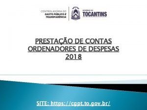 PRESTAO DE CONTAS ORDENADORES DE DESPESAS 2018 SITE